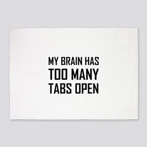 My Brain Too Many Tabs Open 5'x7'Area Rug
