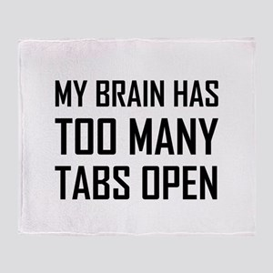 My Brain Too Many Tabs Open Throw Blanket
