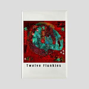 Twelve Flunkies Rectangle Magnet