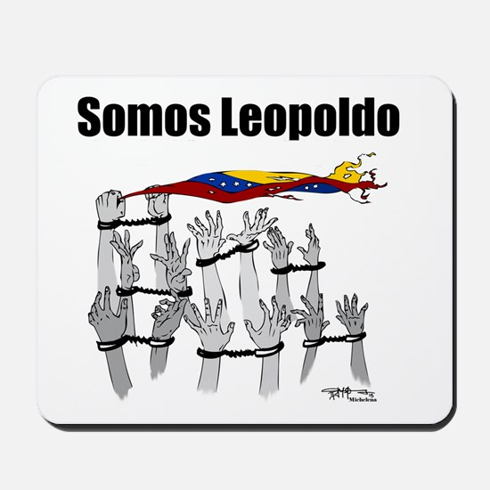 Somos Leopoldo/ Somos Venezuela Mousepad