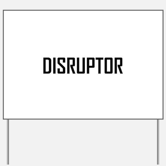 Disruptor Technology Business Yard Sign