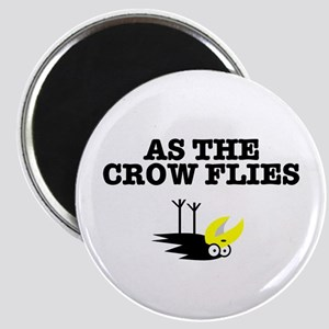 AS THE CROW FLIES Magnets