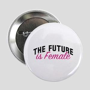 "The Future Is Female 2.25"" Button"