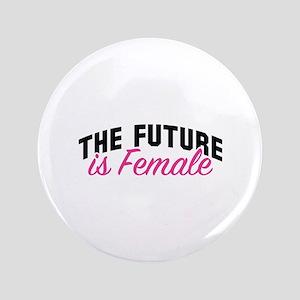 "The Future Is Female 3.5"" Button"