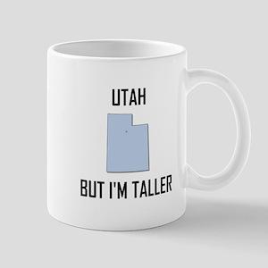 Utah But I Am Taller Mugs