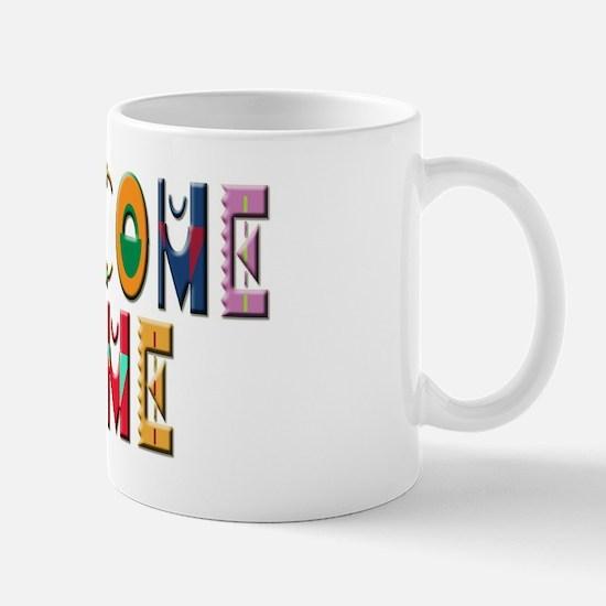 Welcome Home Bright Mug