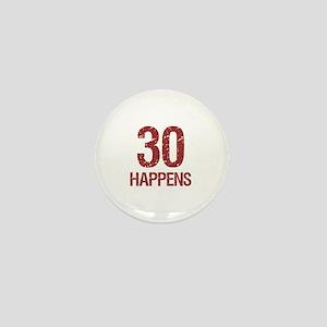 30th Birthday Humor Mini Button