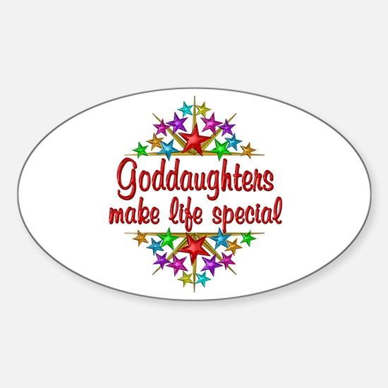 Goddaughters are Special Sticker (Oval)