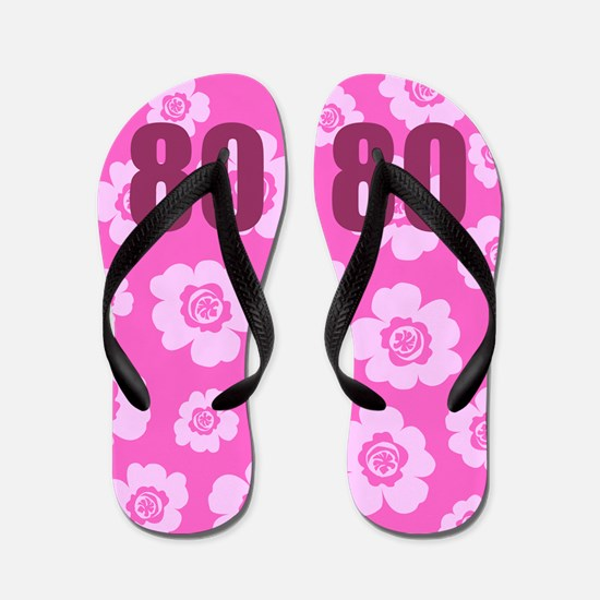 80th Birthday Flowers Flip Flops