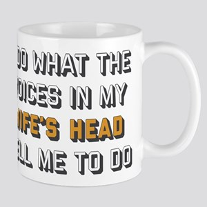 I Do What The Voices In My Wife' 11 oz Ceramic Mug