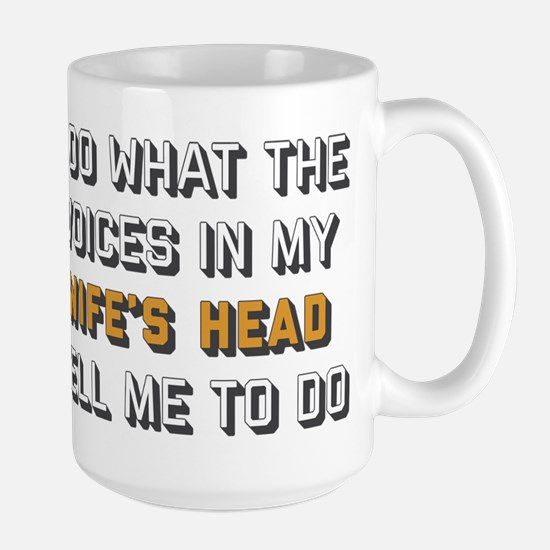 I Do What The Voices In M Mug