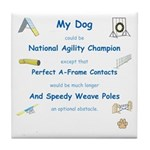 Agility Almost Brag Tile Coaster