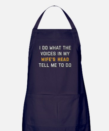 I Do What The Voices In My Wife's Hea Apron (dark)