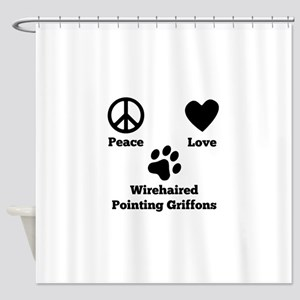 Peace Love Wirehaired Pointing Griffons Shower Cur