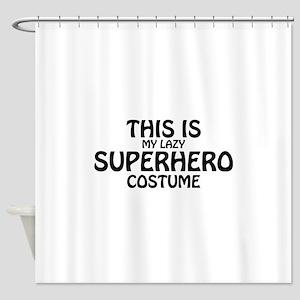 This Is My Superhero Costume Shower Curtain