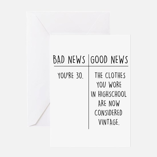 Funny 30th birthday funny 30th birthday greeting cards cafepress good and bad greeting cards bookmarktalkfo Choice Image