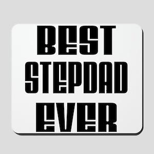 Best Stepdad Ever Mousepad