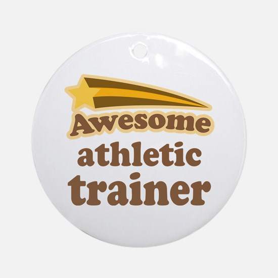 Awesome Athletic Trainer Ornament (Round)