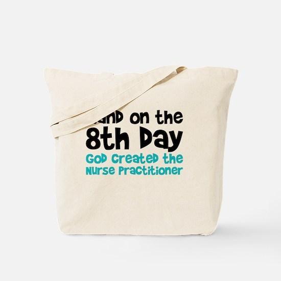 Nurse Practitioner Creation Tote Bag