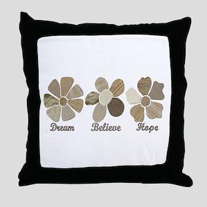 Dream Believe Hope Inspirational Fabr Throw Pillow