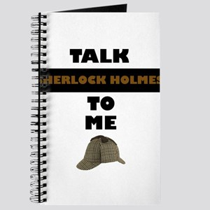 Talk Sherlock Holmes to me Journal