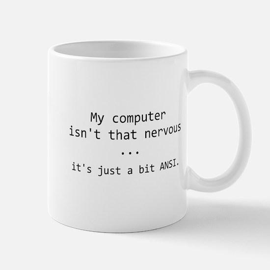 It's Just A Bit ANSI Mug