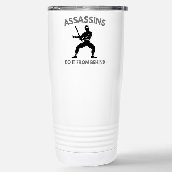 Assassins Do It From Behind Ceramic Travel Mug