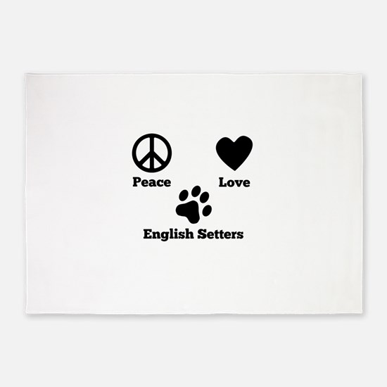 Peace Love English Setters 5'x7'Area Rug