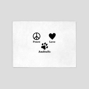 Peace Love AmStaffs 5'x7'Area Rug