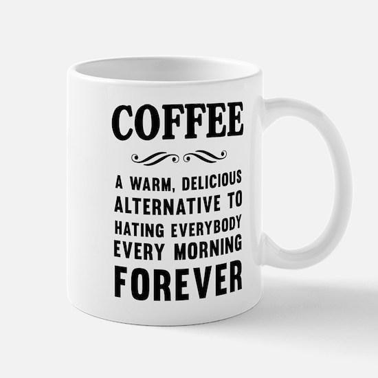 Coffee a warm, delicious alternative Mugs