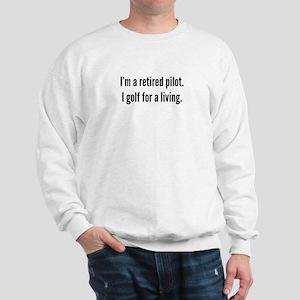 Retired Pilot Golfer Sweatshirt