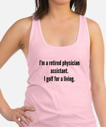Retired Physician Assistant Golfer Racerback Tank