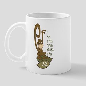 I am 32 years old Mug