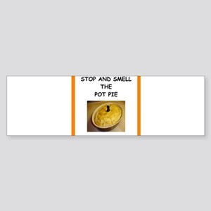 pot pie Bumper Sticker