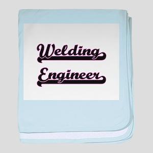 Welding Engineer Classic Job Design baby blanket