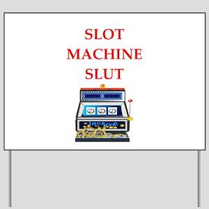slot machine Yard Sign