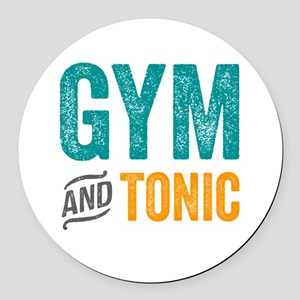 Gym and Tonic Round Car Magnet