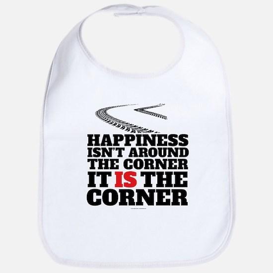 Happiness Isn't Around The Corner Bib