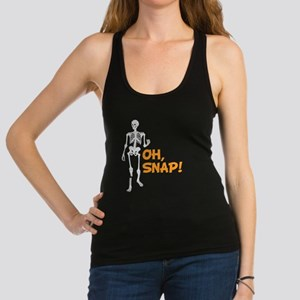 Oh, Snap! Funny Skeleton with B Racerback Tank Top