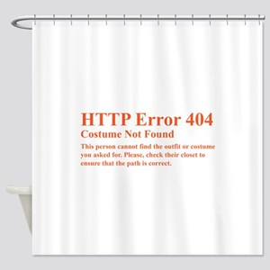 HTTP Error 404 Costume Not Found Th Shower Curtain