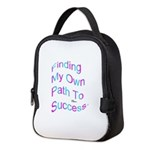 Finding My Own Path to Success. Neoprene Lunch Bag