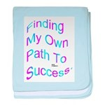 Finding My Own Path to Success. baby blanket