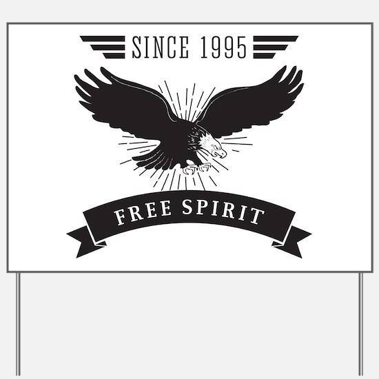 Birthday Born 1995 Free Spirit Yard Sign