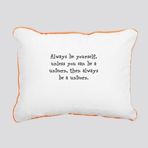 Always be your self unless you... Rectangular Canv