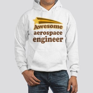 Awesome Aerospace Engineer Hooded Sweatshirt