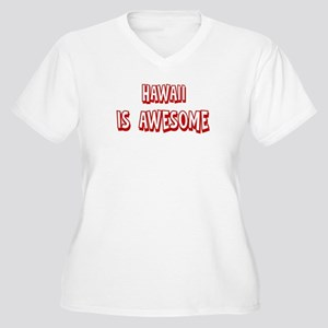 Hawaii is awesome Women's Plus Size V-Neck T-Shirt