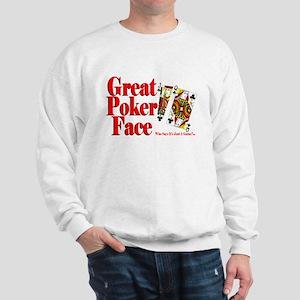Great Poker Face Sweatshirt