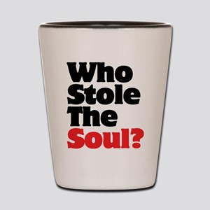 Who Stole The Soul? Shot Glass