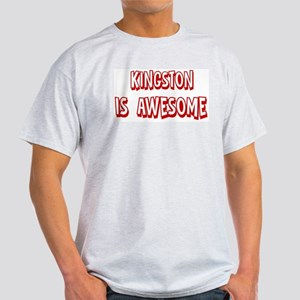Kingston is awesome Light T-Shirt