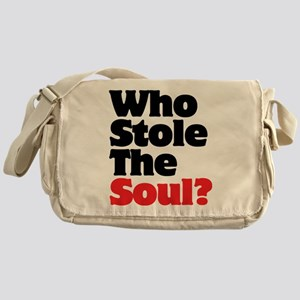Who Stole The Soul? Messenger Bag